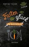Fastenglück. Ein Selbstversuch - Nachmachen erlaubt. Zwischen gesunder Ernährung & Abnehmen: Wie geht Fasten richtig? Erfahrungen einer Ernährungswissenschaftlerin. Unterhaltend & motivierend! (eBook, ePUB)