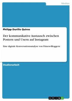 Der kommunikative Austausch zwischen Postern und Usern auf Instagram (eBook, PDF)