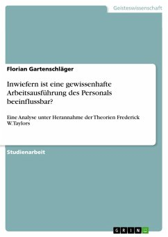 Inwiefern ist eine gewissenhafte Arbeitsausführung des Personals beeinflussbar? (eBook, PDF)
