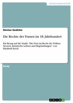 Die Rechte der Frauen im 18. Jahrhundert (eBook, PDF)