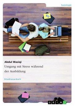 Umgang mit Stress während der Ausbildung (eBook, PDF)