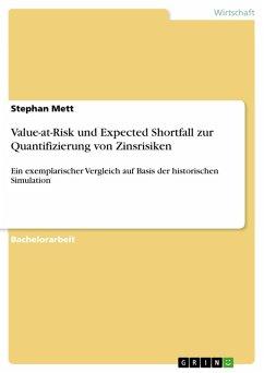 Value-at-Risk und Expected Shortfall zur Quantifizierung von Zinsrisiken (eBook, PDF)