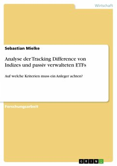 Analyse der Tracking Difference von Indizes und passiv verwalteten ETFs (eBook, PDF)