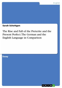 The Rise and Fall of the Preterite and the Present Perfect. The German and the English Language in Comparison (eBook, PDF)