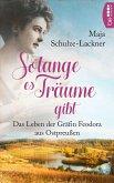 Solang es Träume gibt (eBook, ePUB)