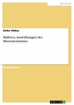 Mallorca. Auswirkungen des Massentourismus (eBook, PDF)
