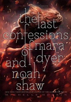 The Last Confessions of Mara Dyer and Noah Shaw
