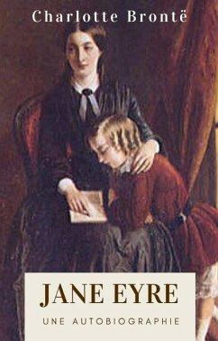 Charlotte Brontë : Jane Eyre (Édition intégrale) (eBook, ePUB) - Brontë, Charlotte