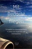 Mit Bedacht fliegen (eBook, ePUB)