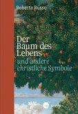 Der Baum des Lebens und andere christliche Symbole (eBook, ePUB)