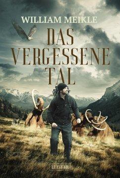 DAS VERGESSENE TAL (eBook, ePUB) - Meikle, William
