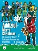 """Addizio! Merry Christmas """"36 Weihnachtslieder für Bläser in Klassen, Gruppen, Ensembles"""", Tenorsaxophon"""