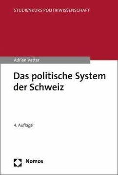 Das politische System der Schweiz - Vatter, Adrian