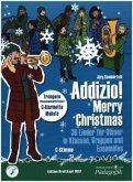 """Addizio! Merry Christmas, Weihnachtslieder für Bläser in Klassen, Gruppen, Ensembles"""", Trompete in C, C-Klarinette, Mall"""