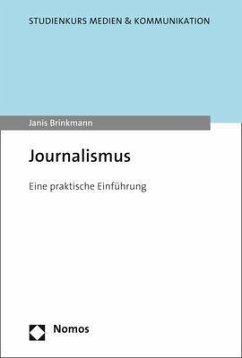 Journalismus - Brinkmann, Janis