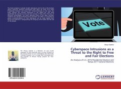 Cyberspace Intrusions as a Threat to the Right to Free and Fair Elections