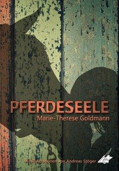 Pferdeseele - Goldmann, Marie-Therese