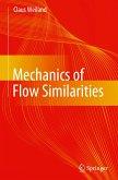 Mechanics of Flow Similarities