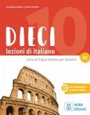 Dieci A2. Kurs- und Arbeitsbuch mit DVD-ROM