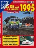 EK-Special 139: Die DB vor 25 Jahren - 1995 Ausgabe West