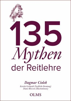135 Mythen der Reitlehre - Ciolek, Dagmar