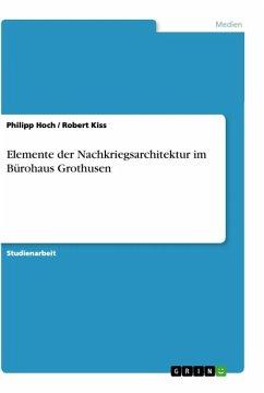 Elemente der Nachkriegsarchitektur im Bürohaus Grothusen - Hoch, PhilippKiss, Robert