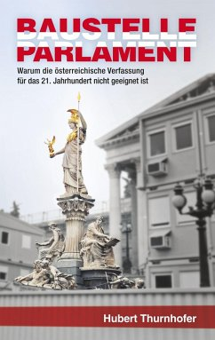 Baustelle Parlament (eBook, ePUB) - Thurnhofer, Hubert