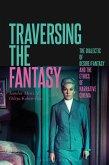 Traversing the Fantasy (eBook, PDF)