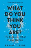 What Do You Think You Are? (eBook, ePUB)