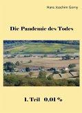 Die Pandemie des Todes (eBook, ePUB)