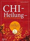 Chi-Heilung - alles,was du wissen musst (eBook, ePUB)