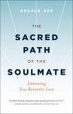 The Sacred Path of the Soulmate (eBook, ePUB)