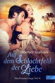 Auf dem Schlachtfeld der Liebe (eBook, ePUB)