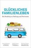 Glückliches Familienleben (eBook, ePUB)