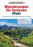Wanderungen für Senioren Allgäu (Mängelexemplar)