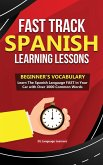 Fast Track Spanish Learning Lessons - Beginner's Vocabulary