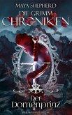 Der Dornenprinz / Die Grimm-Chroniken Bd.16 (eBook, ePUB)