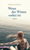 Wenn der Winter vorbei ist (eBook, ePUB)