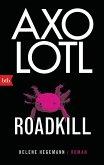 Axolotl Roadkill (eBook, ePUB)
