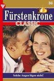 Fürstenkrone Classic 36 - Adelsroman (eBook, ePUB)