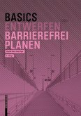 Basics Barrierefrei Planen