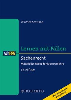 Sachenrecht - Schwabe, Winfried