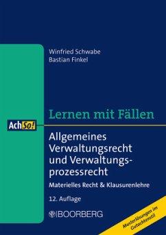 Allgemeines Verwaltungsrecht und Verwaltungsprozessrecht - Schwabe, Winfried; Finkel, Bastian