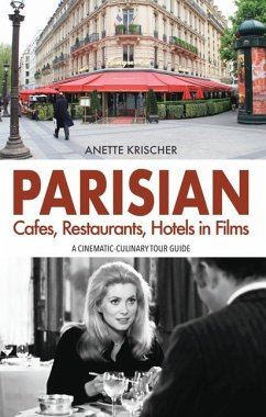 PARISIAN Cafes, Restaurants, Hotels in Films - Krischer, Anette
