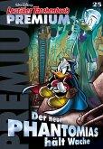 Der neue Phantomias hält Wache / Lustiges Taschenbuch Premium Bd.25 (eBook, ePUB)