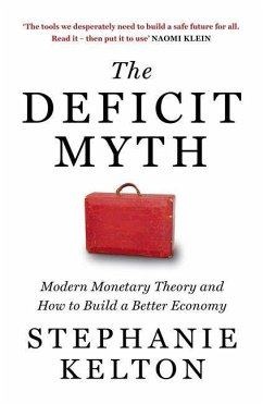 The Deficit Myth - Kelton, Stephanie