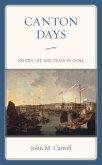 Canton Days (eBook, ePUB)