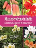 Rhododendrons in India: Floral & Foliar Splendour of the Himalayan Flora