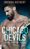 Nur du in meinem Herzen / Chicago Devils Bd.4 (eBook, ePUB)