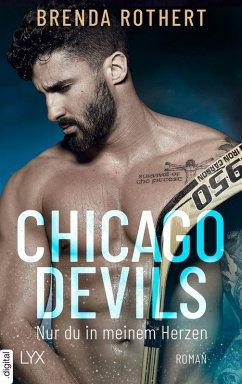 Nur du in meinem Herzen / Chicago Devils Bd.4 (eBook, ePUB) - Rothert, Brenda
